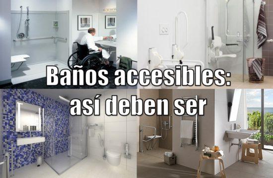 Baños Accesibles: Cómo Deben Ser